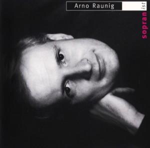 Arno Raunig – Sopranist
