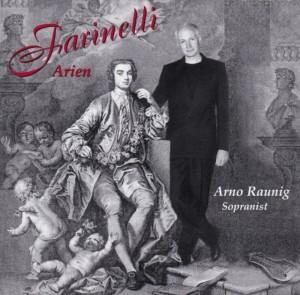 Arno Raunig Farinelli-Arien
