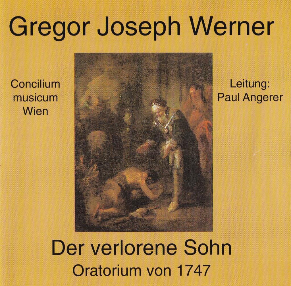 Gregor Joseph Werner - Der verlorene Sohn