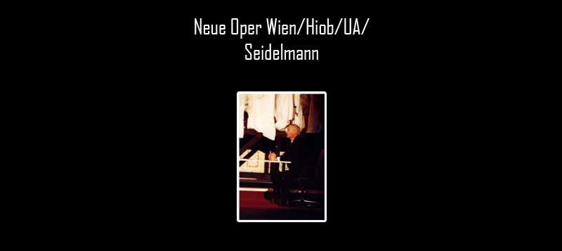 Neue Oper Wien/Hiob/UA/ Seidelmann