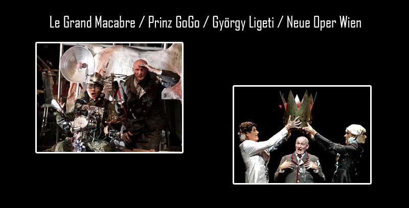 Le Grand Macabre / Prinz GoGo / György Ligeti / Neue Oper Wien