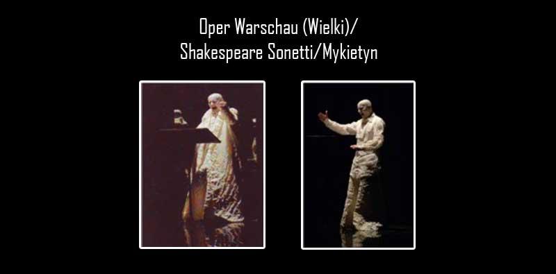 Oper Warschau (Wielki)/ Shakespeare Sonetti/Mykietyn