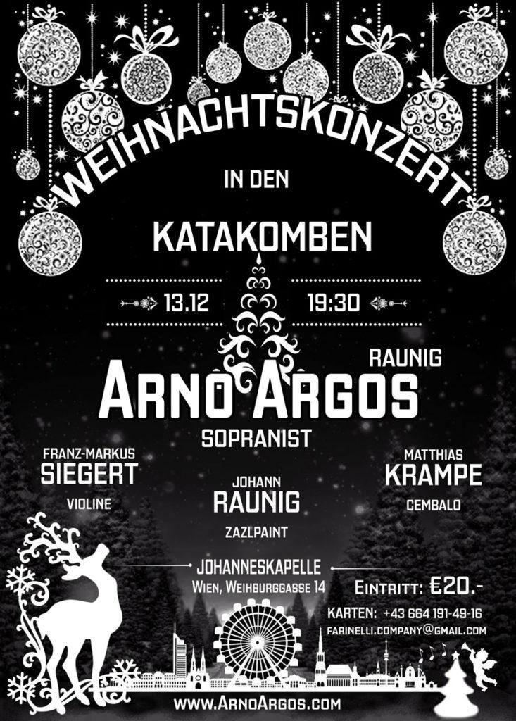 Weihnachtskonzert in den Katakomben mit Arno Argos in der Johanneskapelle. Arno Argos Raunig – Sopranist, Franz-Markus Siegert – Violine/Viola, Matthias Krampe – Cembalo, Johann Raunig –