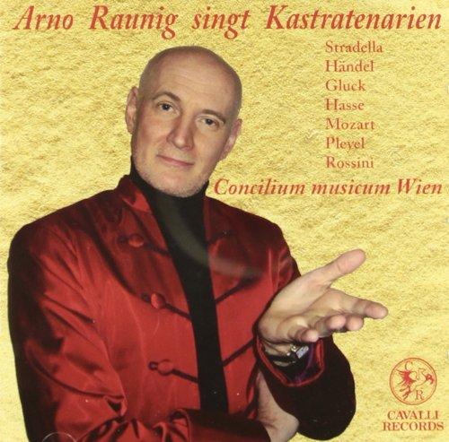 Arno Raunig singt Kastratenarien